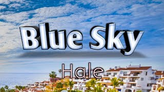 Blue Sky   Hale (Karaoke Version)