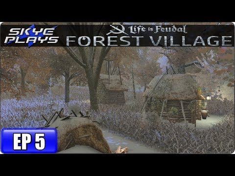 Life Is Feudal Forest Village Let's Play / Gameplay – Ep 5 – Medieval City Building Simulation Game