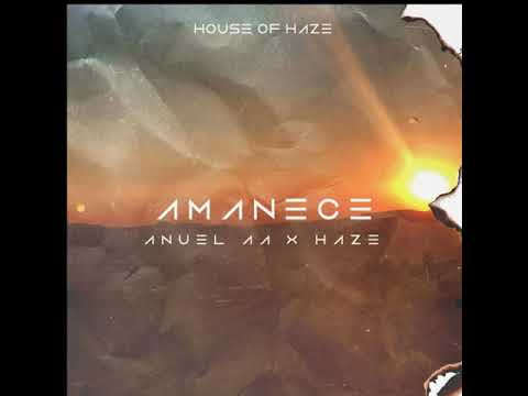 Anuel AA + Haze - Amanece ( Audio Oficial )
