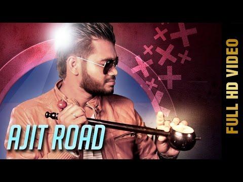 Ajit Road  Jaswinder Gill