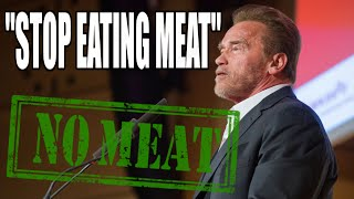 """Arnold Schwarzenegger: """"Stop Eating Meat to Save the Planet"""""""