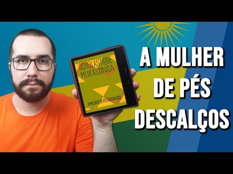 A MULHER DE PÉS DESCALÇOS, de Scholastique Mukasonga - Resenha