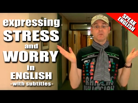 Learn English with Mr. Duncan - Lesson 8 (Stress & Worry)