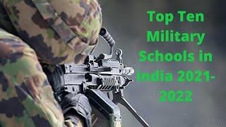 Top Ten Military Schools in india 2021-2022 - SCHOOLS