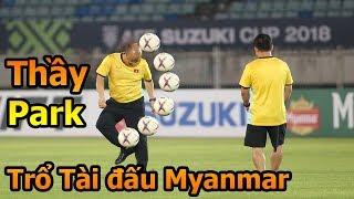 DKP đi xem HLV Park Hang Seo , Công Phượng , Quang Hải trổ tài ĐT Việt Nam VS Myanmar AFF Cup 2018