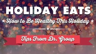 Holiday Eats: Healthy Eating Tips