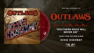 OUTLAWS - Southern Rock will never die