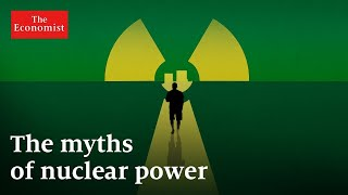 Nuclear power: why is it so unpopular? | The Economist