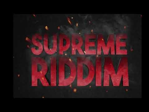 Supreme Riddim Mix (2019) Popcaan,Masicka,Shane O,JaFrass