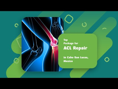 Top Package for ACL Repair in Cabo San Lucas, Mexico
