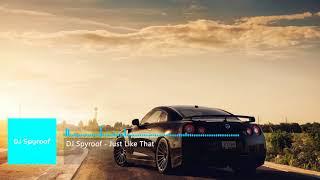 DJ Spyroof - Just Like That