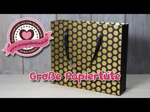 Tutorial: Große Papiertüte - Kreativ mit Produkten von Stampin' Up!