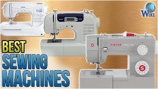 10 Best Sewing Machines 2018
