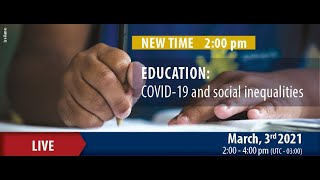 Education: COVID-19 and social inequalities