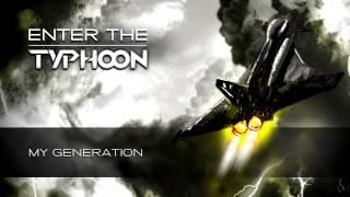 Typhoon - My Generation (Album Preview)