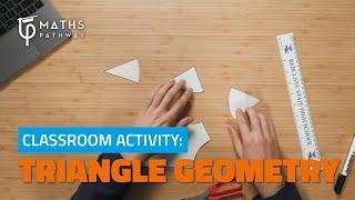Classroom Activity: Triangle Geometry