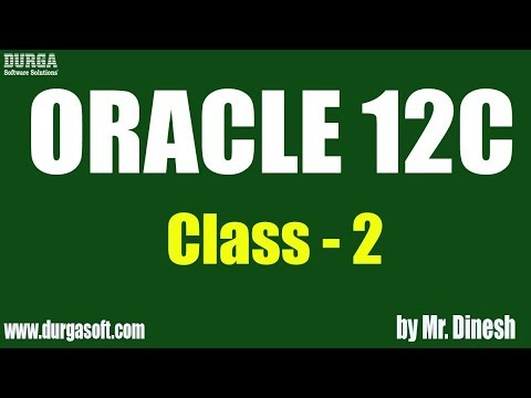 ORACLE 12C Online Training || Class - 2|| by Dinesh - YouTube