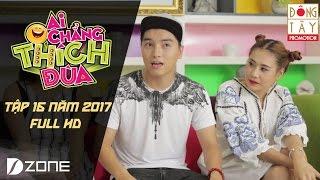 Ai Chẳng Thích Đùa 2017 l Tập 16 Full HD: Ngọc Trai (23/4/2017)
