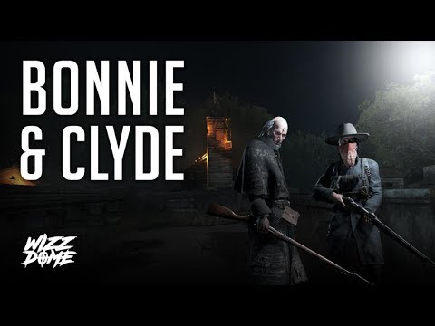 Hunt : Showdown - Bonnie and Clyde