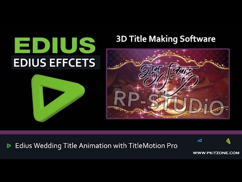 Edius Wedding Title Animation with TitleMotion Pro Urdu Hindi Tutorial