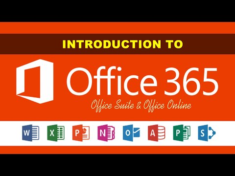 Introduction to Office 365, Office Suite and Office Online   Office 365 Free Key 2021