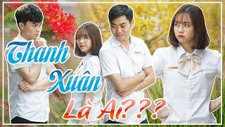 thanh-xuan-la-ai-phim-ngan-tinh-cam-hanh-dong-hoc-duong-hai-huoc-huhi-media