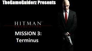 Hitman Absolution (PURIST/SA): 03 - Terminus (NOR)