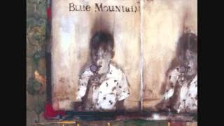 Blue Mountain   My Wicked, Wicked Ways