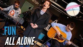 fun. - All Alone (Live at the Edge)
