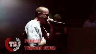 DEKRET - TRIBUNA SEVER (LIVE)
