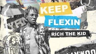 Rich The Kid - New Wave ft. Famous Dex (Keep Flexin)