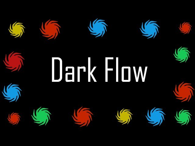 What is Dark Flow ?