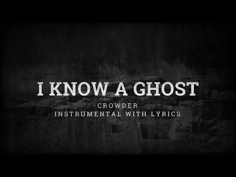 Crowder - I Know A Ghost - Instrumental Cover With Lyrics - Tanner Tracks Premiere