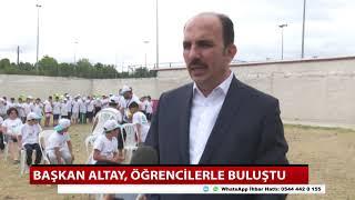 Başkan Altay, öğrencilerle buluştu