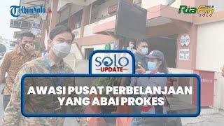 SOLO UPDATE: Picu Kerumunan, Wali Kota Gibran Tak Segan-Segan Ancam Tutup Pusat Perbelanjaan di Solo