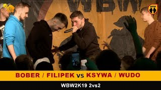 Bober + Filipek Vs Ksywa + Wudo 🎤WBW2K19🎤 2vs2 (FINAŁ) Freestyle Battle