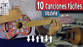 10 Canciones En Español Fáciles Con 4 Acordes - incluye RITMOS - Ukulele