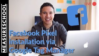 🔴   Facebook Pixel Tracking with GTM (2017 version)