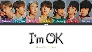 1 Hour ✗ IKON - I'M OK (Color Coded Lyrics)
