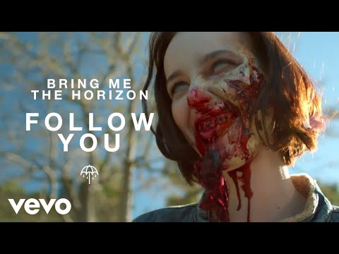 Bring Me The Horizon - Follow You (Official Music Video)
