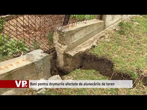 Bani pentru drumurile afectate de alunecările de teren