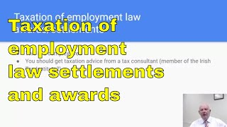 The Taxation of Employment Law Awards and Settlements-What You Need to Know