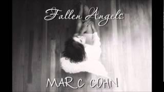 Fallen angels - Marc Cohn