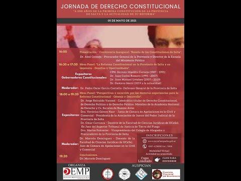 """Video: Jornada de Derecho Constitucional: """"A 200 años de la primera Constitución de la Provincia de Salta y la actualidad de su reforma"""""""