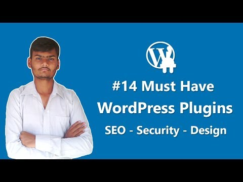 14 Must Have WordPress Plugins for Every Website