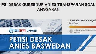Buntut Polemik Dana Janggal, Petisi Desak Anies Baswedan Unggah Rancangan Anggaran DKI Muncul