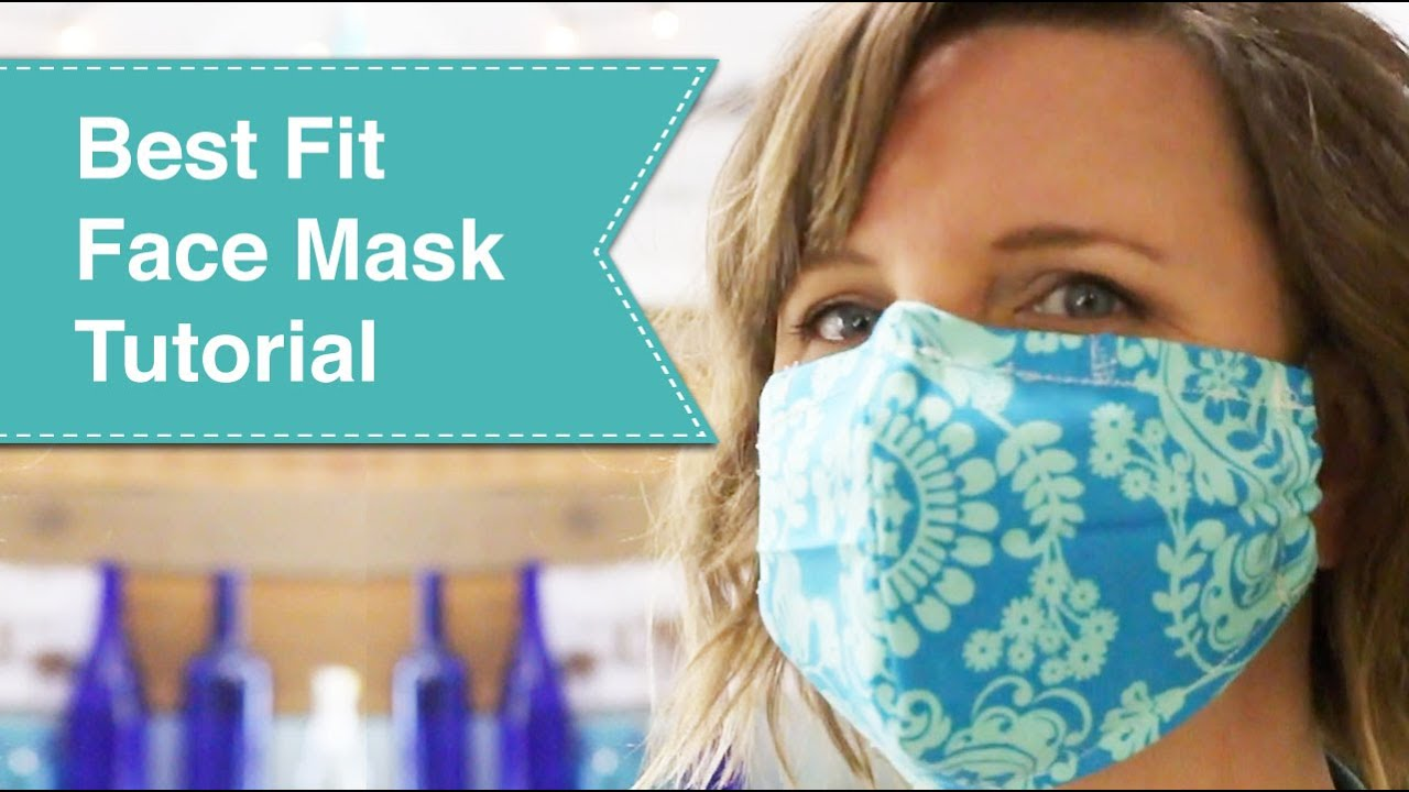 Best Fit Face Mask Tutorial