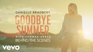Danielle Bradbery, Thomas Rhett - Goodbye Summer (Behind The Scenes)