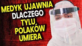 Medyk Ujawnia Dlaczego Tylu Polaków Umiera i Przyczyny Zapaści Służby Zdrowia – Analiza