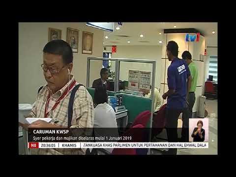 N8 - CARUMAN KWSP - SYER PEKERJA DAN MAJIKAN DISELARAS MULAI 1 JAN 2019 [6 DIS 2018]